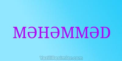 MƏHƏMMƏD