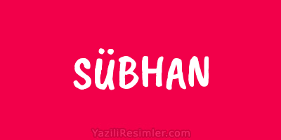 SÜBHAN