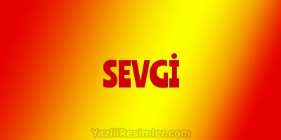 SEVGİ