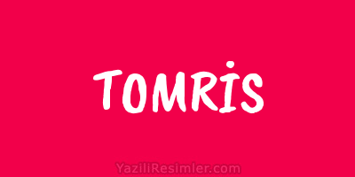 TOMRİS