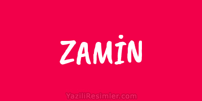 ZAMİN