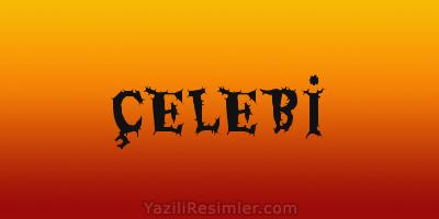 ÇELEBİ
