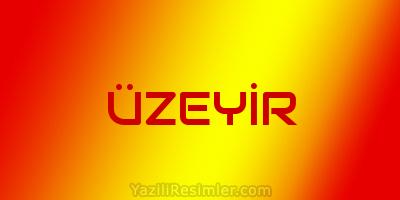 ÜZEYİR