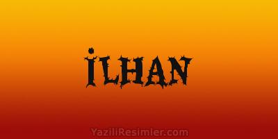 İLHAN