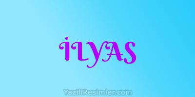 İLYAS
