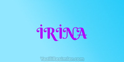 İRİNA