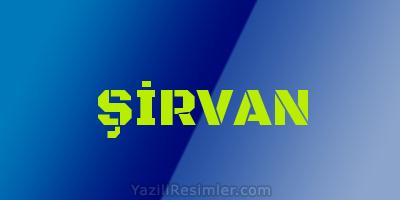 ŞİRVAN