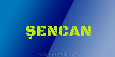 ŞENCAN