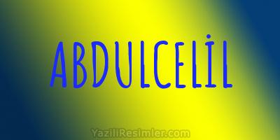 ABDULCELİL