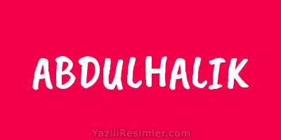 ABDULHALIK