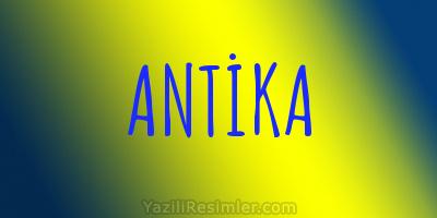 ANTİKA