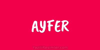 AYFER