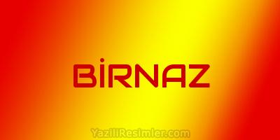 BİRNAZ
