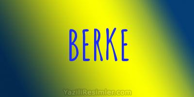 BERKE