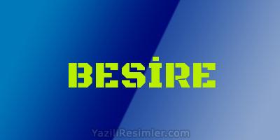 BESİRE
