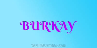 BURKAY