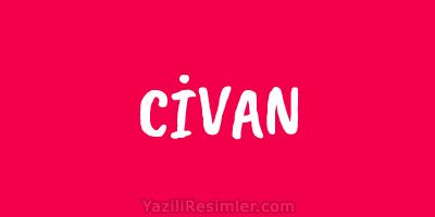CİVAN