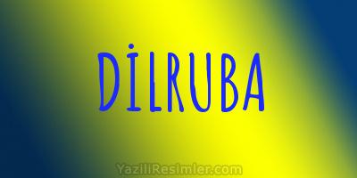 DİLRUBA