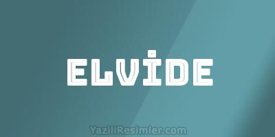 ELVİDE