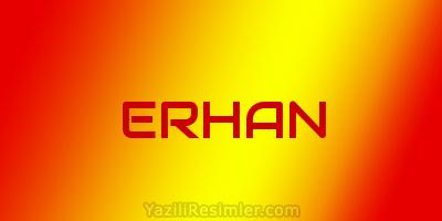 ERHAN