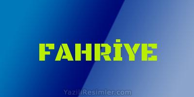 FAHRİYE