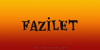 FAZİLET