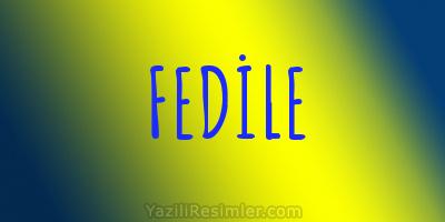 FEDİLE