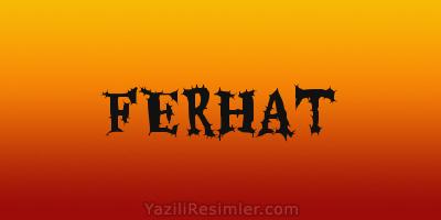 FERHAT