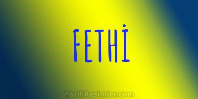 FETHİ