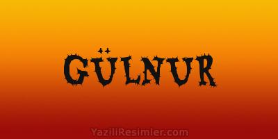 GÜLNUR