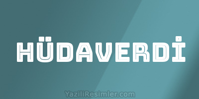 HÜDAVERDİ