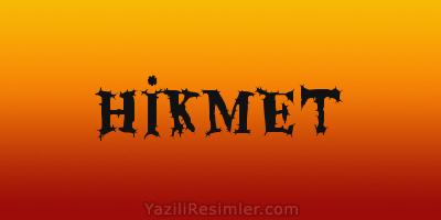 HİKMET