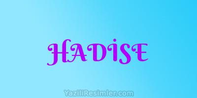 HADİSE