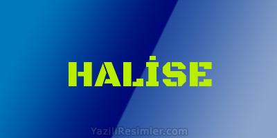 HALİSE