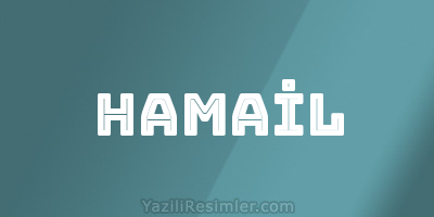 HAMAİL