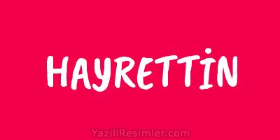 HAYRETTİN
