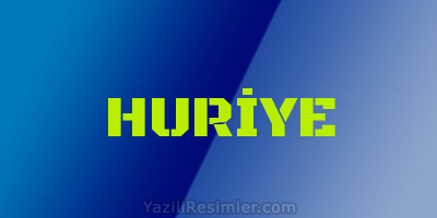 HURİYE