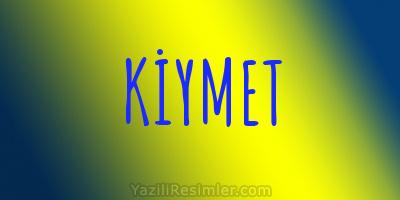 KİYMET