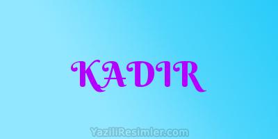 KADIR