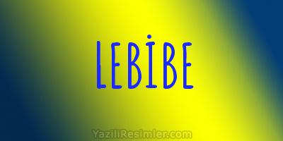 LEBİBE