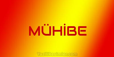 MÜHİBE