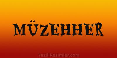 MÜZEHHER