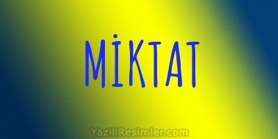 MİKTAT