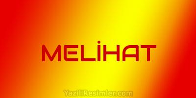 MELİHAT