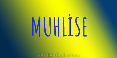 MUHLİSE