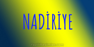 NADİRİYE