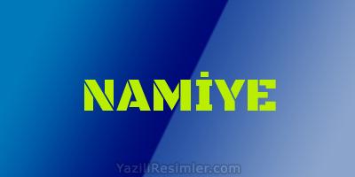 NAMİYE