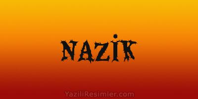 NAZİK