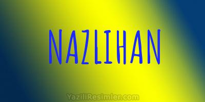 NAZLIHAN