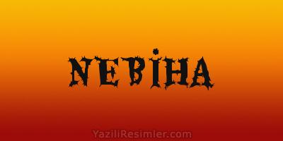 NEBİHA